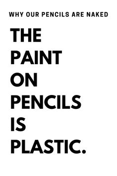 Sharpening painted pencils creates microplastics that permanently pollute soil, air, fresh water, the ocean, and the food supply.  Plastic is toxic.  Plastic is forever.  The amount of plastic produced every year outweighs humanity.  We work to find and design sustainable alternatives to disposable home, school, and offices supplies.  p.s.  don't chew on painted pencils.  #DitchDisposables #PlasticFree #ZeroWaste #Sustainability #KnowBetterDoBetter Air Fresh, Fresh Water, Pencil Painting, Pencil Boxes, Pencil And Paper, Offices, Sustainability, Environment, Ocean