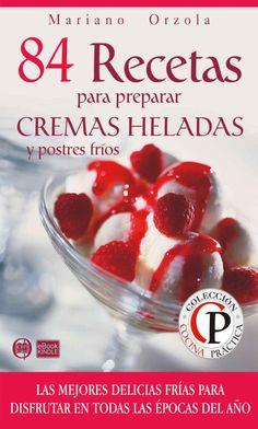 84 recetas para prepara cremas heladas por bohemia