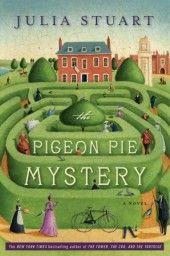 The Pigeon Pie Mystery by Julia Stuart - Book - eBook - Audiobook - Random House
