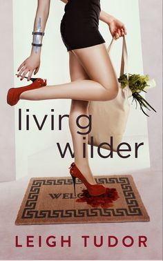 Living Wilder is funny, flirty and fierce Nice Meeting You, Funny Dresses, Tiny Shorts, Short Dark Hair, New Neighbors, Apple Books, Young Ones, Normal Life, Losing Her