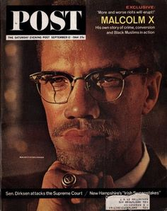 Saturday Evening Post September 12 1964 Malcolm X Muslim Civil Rights Race Riot First Color Photograph, Afro, Elijah Muhammad, Pilgrimage To Mecca, Civil Rights Leaders, Saturday Evening Post, Malcolm X, Ad Art, Norman Rockwell