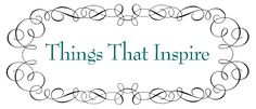 Things That Inspire