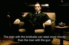 movie-the-godfather-quotes-sayings-man-briefcase-steal-more-money.jpg 550×365 pixels
