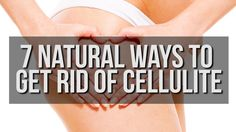 Cellulite makes many women feel self-conscious about their appearance. Luckily, we've put together a guide of 7 ways to banish it forever. Just watch!