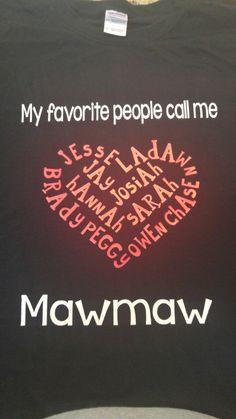 Mawmaw shirt