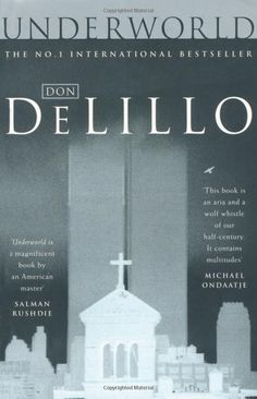 "FREE BOOK ""Underworld by Don DeLillo"" prewiew find without registering german without signing shop Book Club Books, Books To Read, My Books, Best Books Of All Time, Great Books, Don Delillo, Thomas Pynchon, Easton Ellis, Reading"