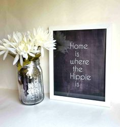 Home is where the hippie is quote 8.5 x 11 inch wall by StarrJoy16. Bohemian   hippie  room #decor. Etsy.com  /  shop  /  starrjoy16   $12