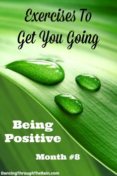 Mindfulness Meditation Exercises – Month #8- Mindfulness meditation exercises are activities that you can do to help you with positivity in your life. Being positive is a choice and these exercises can help you get there!