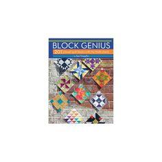 Block Genius : 201 Pieced Quilt Blocks With No Math Charts (Paperback) (Sue Voegtlin)