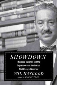 Showdown : Thurgood Marshall and the Supreme Court nomination that changed America - Peabody West Branch