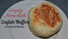 Simply Homemade English Muffins | Bread Machine Recipe on http://www.moneysavingmadness.com
