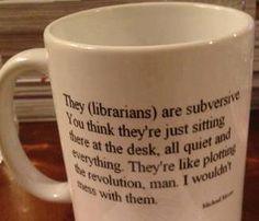 Llibrarians are subversive