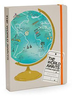 The World Awaits: A Travel Organizer by Kate Pocrass