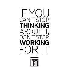 Don't stop #barsohard