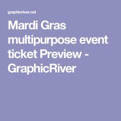 Buy Elegant multipurpose event ticket by Tzochko on GraphicRiver. Hello, this is elegant multipurpose event TICKET template. Event Ticket Template, Cruise Tickets, Mardi Gras, Strong, Carnival