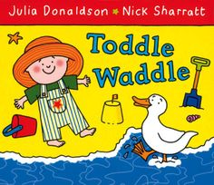 [(Toddle Waddle)] [Author: Julia Donaldson] published on (January, Phase 1 Phonics, Julia Donaldson Books, Best Toddler Books, Online Books For Kids, Book Challenge, Reading Challenge, Book People, Children's Picture Books, Best Selling Books