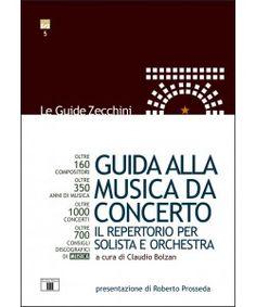 Guida alla Musica da Concerto. Il repertorio per solista e orchestra