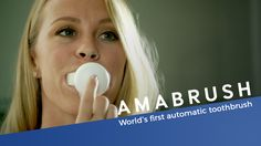 Amabrush brushes your teeth automatically in just 10 seconds. Now live on Kickstarter!