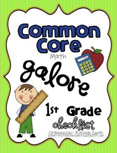 This Common Core State Standards checklist is for 1st grade {MATH}. It's a great way to organize the Common Core and to make sure you are teaching ...