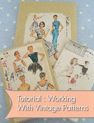 tips for working with vintage sewing patterns | vintage sewing pattern