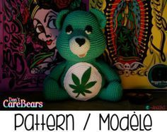Crochet your very own marijuana Dont Care Bear plush with this pattern ! It is said that the Don't Care Bears arrived on earth when the Kingdom of