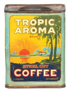 Tropic Aroma Coffee Tin | Antique Advertising Value and Price Guide