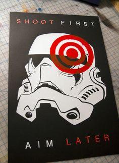 Shoot First - Star Wars original hand pulled screen print