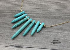 » MY DIY | Turquoise Spike Necklace