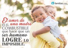 El amor de una madre logra imposibles http://familias.com/