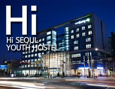 Hi Seoul Youth Hostel 3 bed dorm $25 Solo room $55