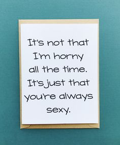 Naughty card for your significant other. #naughtycards #rudecards #funnycards #funnygreetingcards