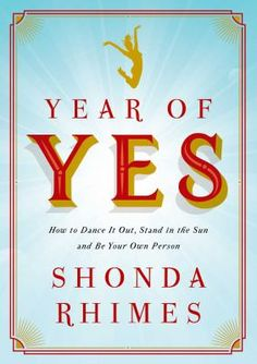 In this poignant, hilarious, and deeply intimate call to arms, Hollywood's most powerful woman, the mega-talented creator of Grey's Anatomy and Scandal and executive producer of How to Get Away with Murder reveals how saying YES changed her life--and how it can change yours too. 11/10