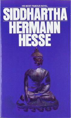 -- Siddhartha by Hermann Hesse -- Read c. 1981 -- ★ ★ ★ ★ ☆ -- 1001 Books Everyone Should Read Before They Die. This is another that I picked up and will read. No more boring Tv at night. Reading, yoga, meditate, then bed. Hermann Hesse, Books You Should Read, Books To Read, My Books, This Is A Book, The Book, Reading Lists, Book Lists, Don Delillo