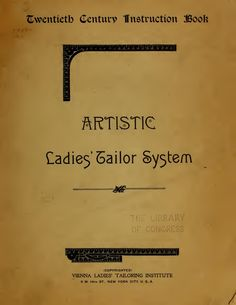 E-BOOK on Edwardian fashion: how to draft patterns: Artistic Ladies' Tailor System. Pattern Making Books, Dress Making Patterns, Pattern Books, Girl Dress Patterns, Vintage Sewing Patterns, Clothing Patterns, Coat Patterns, Skirt Patterns, Blouse Patterns