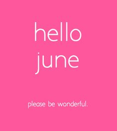 1 juni - hello june, please be wonderful // Each day one pin that reflects our day
