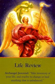 """Angel Card Reading for today ~ Archangel Jeremiel """"Life Review"""""""