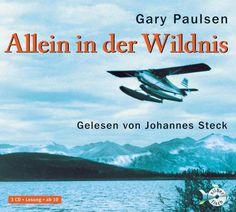 Hörbuch: Allein in der Wildnis  von Gary Paulsen