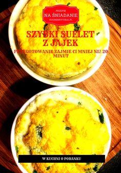 Przepis na pyszny suflet z jajek - idealne na śniadanie.