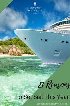 New ships, sailings, and shore excursions to get excited for this year. Trust us at Beyond Boutique, a luxury cruise can be life altering. Here's what you need to know...