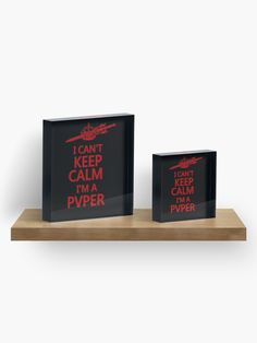 """""""Keep Calm PVP Gamers"""" Acrylic Block by HavenDesign 