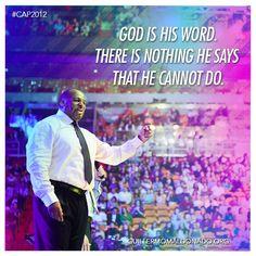 Dios es Su palabra, no hay nada que Él dice que Él no puede hacer.