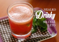 Letní drinky Cocktails, Drinks, Cantaloupe, Smoothies, Pudding, Detox, Fruit, Tableware, Fitness