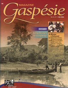 En 2004, le « Magazine Gaspésie » propose un premier dossier thématique : les Autochtones en Gaspésie.   Publié depuis maintenant cinquante ans, le Magazine Gaspésie poursuit la vision de ses fondateurs - Michel Lemoignan et Claude Allard - mettre en valeur l'histoire de la Gaspésie!