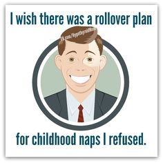 I wish there was a rollover plan for childhood naps I refused. #naps HypothyroidMom.com