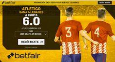 el forero jrvm y todos los bonos de deportes: betfair supercuota Atletico gana Leganes Liga 30 s...