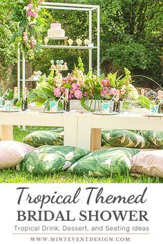 This gorgeous tropical themed party is perfect for a bridal shower, baby shower, birthday party, or any other occasion. Get ideas for seating, drinks, desserts, decor and more now at minteventdesign.com!