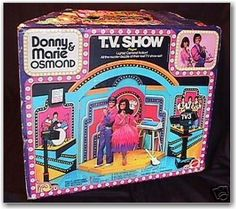 Donny and Marie stage...I don't think I had this, but it's a possibility.