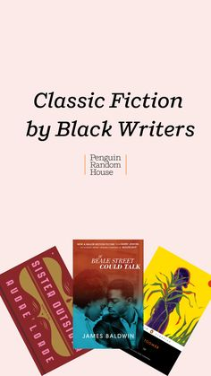 Classic books by black writers, including novels by literary giants such as James Baldwin and Toni Morrison Harlem Renaissance Writers, James Weldon Johnson, African American Authors, Short Novels, National Book Award, Book Lists, Reading Lists, Message Of Hope