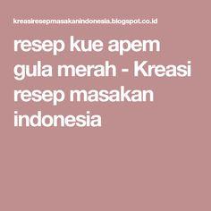 resep kue apem gula merah - Kreasi resep masakan indonesia