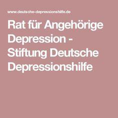 Rat für Angehörige Depression - Stiftung Deutsche Depressionshilfe